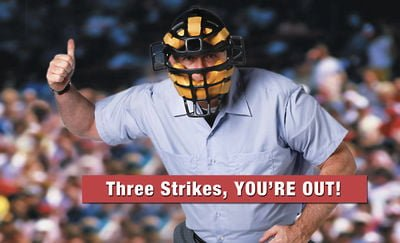 Threestrikesyourout